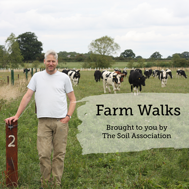 Farm Walks, a new podcast from the Soil Association