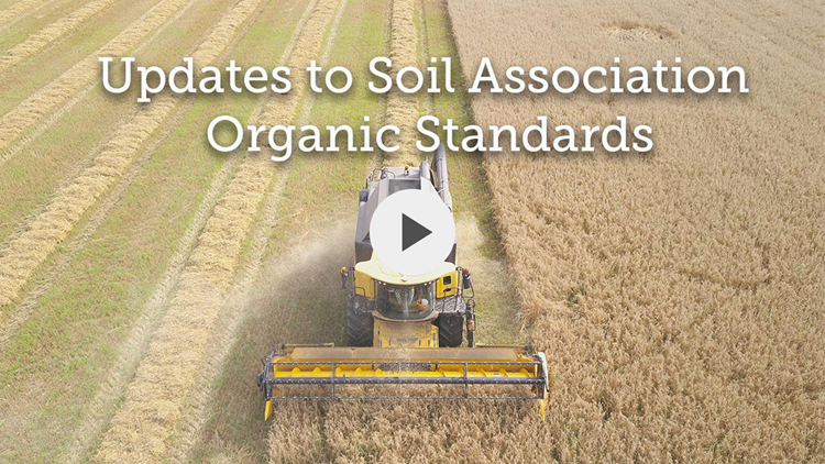 Thumbnail for the Updates to Soil Association Organic Standards video