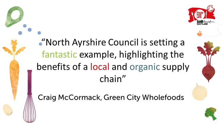 North Ayrshire Council is setting a fantastic example, highlighting the benefits of a local and organic supply chain