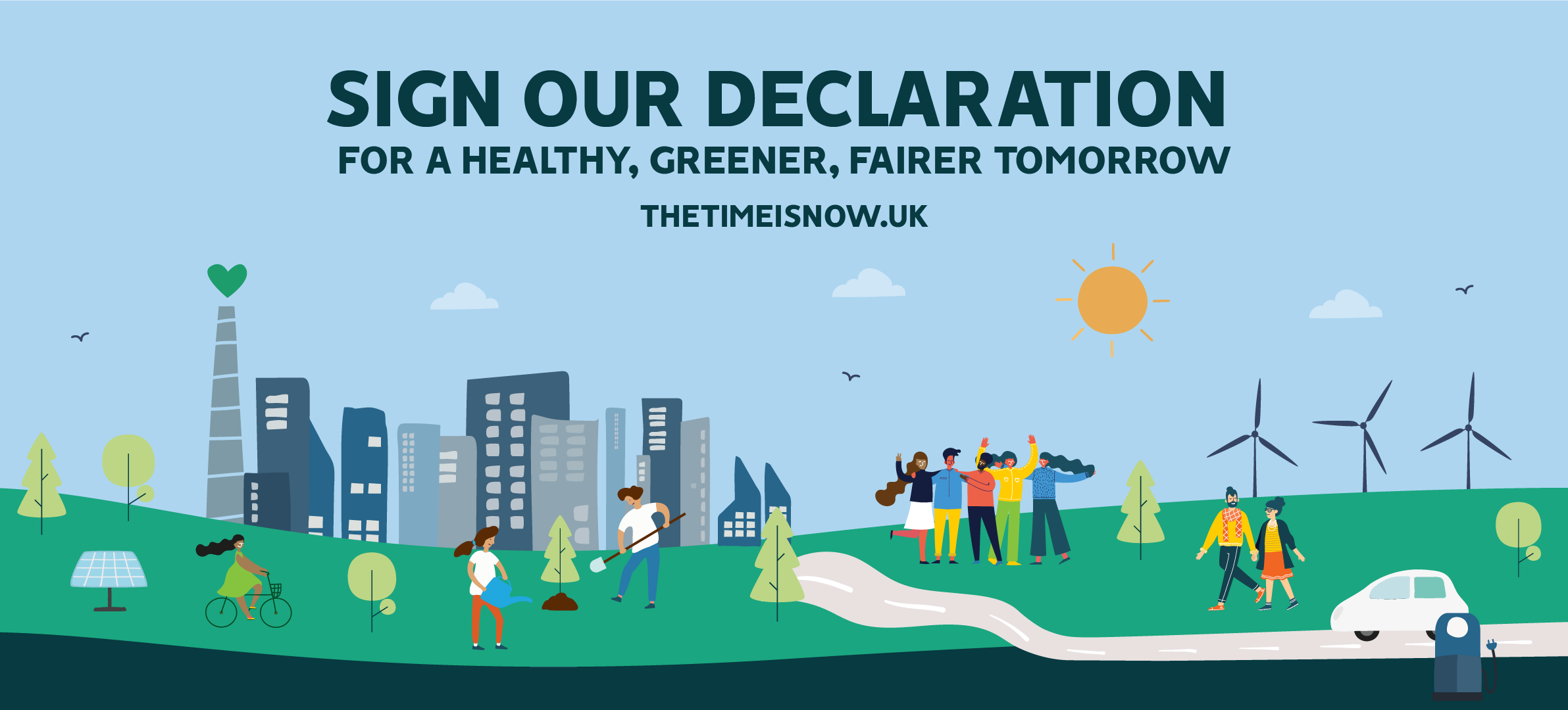 """sign our declaration, for a healthy greener, fairer tomorrow"""